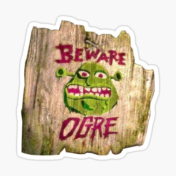 beware ogre shrek sign Sticker
