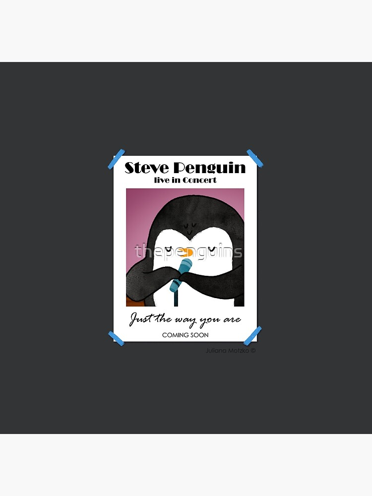 Steve Penguin Live in Concert Promo Poster by thepenguins