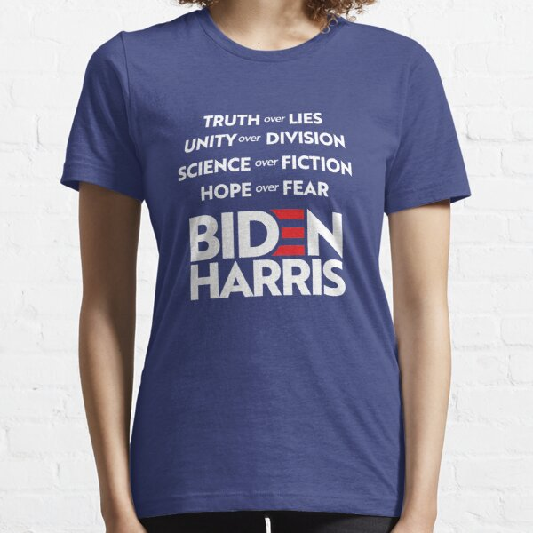 Biden Harris 2020: Truth Unity Science Hope Essential T-Shirt