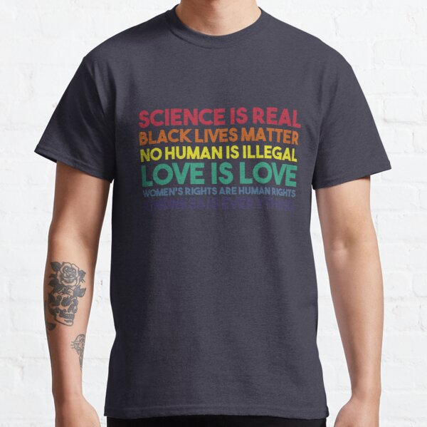 science is real Classic T-Shirt