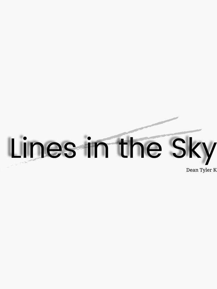 Lines in the Sky by DeanTylerK