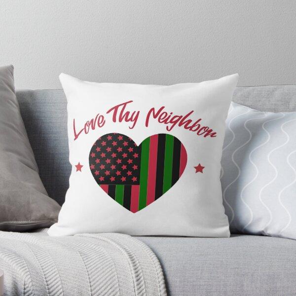 Love Thy Neighbor Red, black Green Throw Pillow