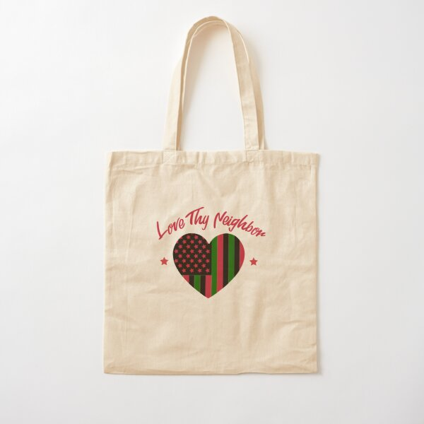 Love Thy Neighbor Red, black Green Cotton Tote Bag