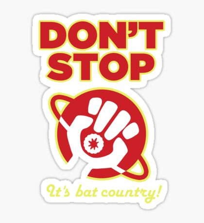 Don't Stop Sticker