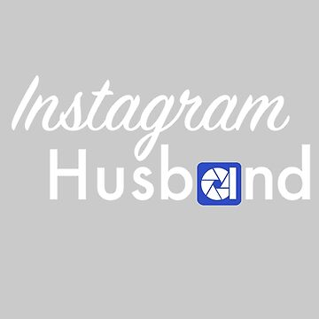Instagram Husband - Cursive 1 by doucey