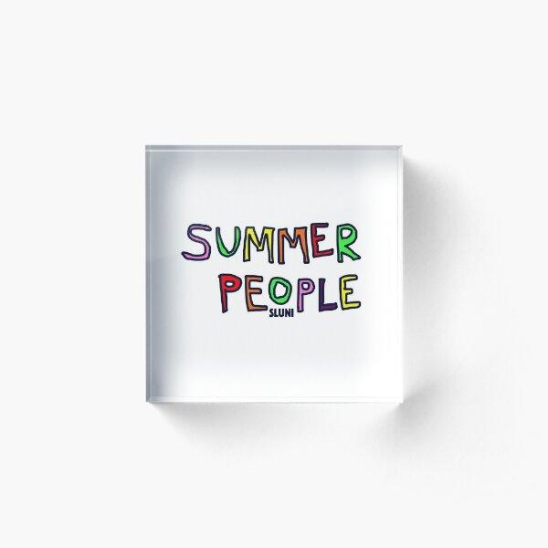 summer people Acrylic Block