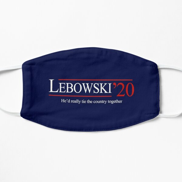 Lebowski 2020 - He'd really tie the country together Mask