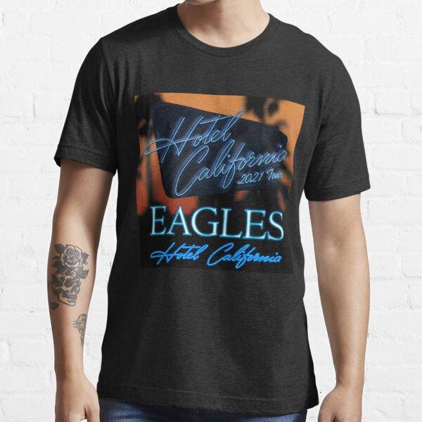 hotel california 2021 tour for eagles malamminggu  Essential T-Shirt