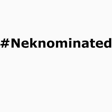 #Neknominated by DockMaster