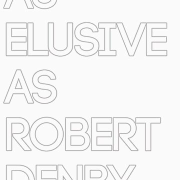 As Elusive As Robert Denby by saintn9