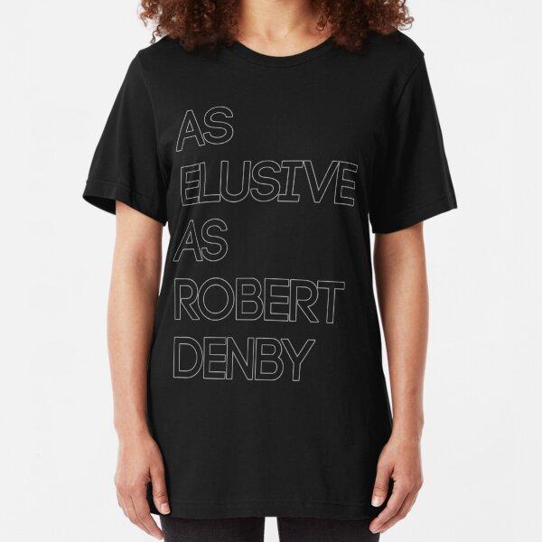As Elusive As Robert Denby Slim Fit T-Shirt