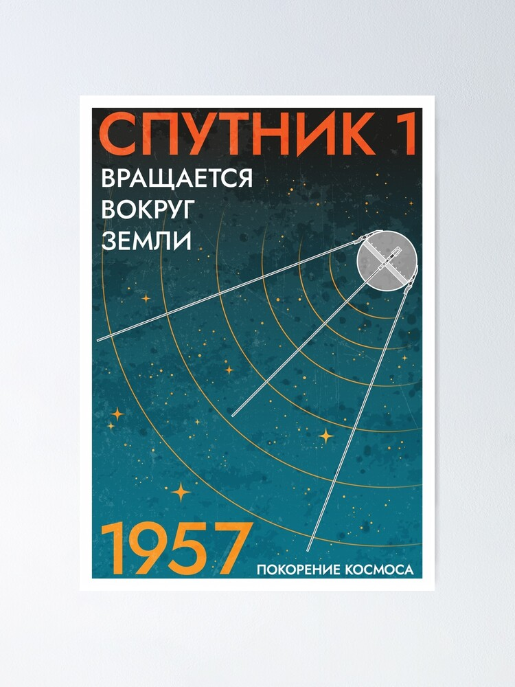 Alternate view of Sputnik is now circling Earth (In Russian Version) Poster