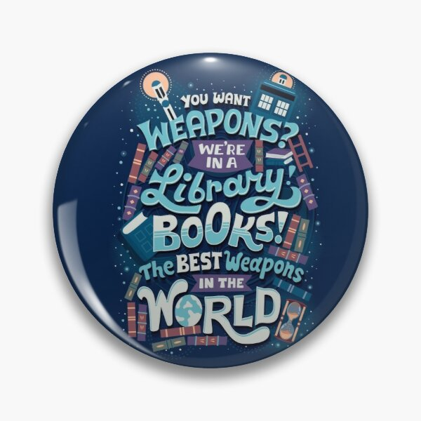 Books are the best weapons Pin