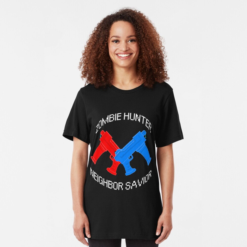Zombie Hunter - Neighbor Savior Slim Fit T-Shirt