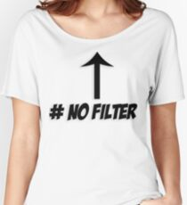 # No Filter Women's Relaxed Fit T-Shirt