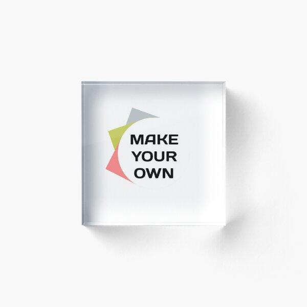 Make your own shirt Acrylic Block