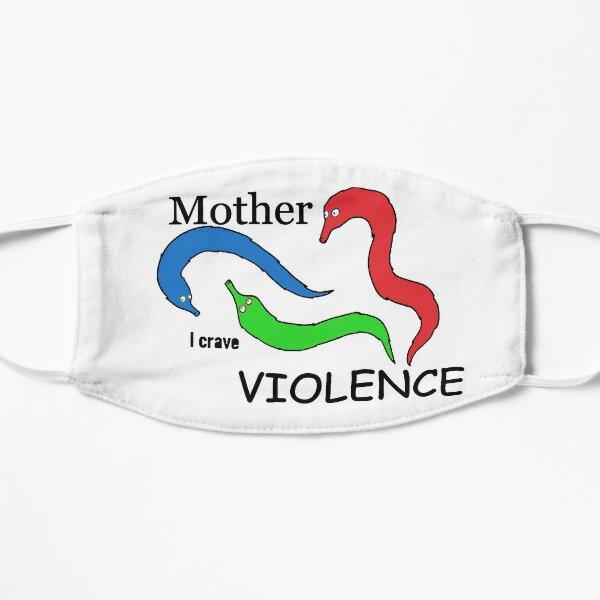 Mother, I crave VIOLENCE Mask
