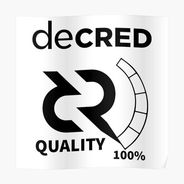 Decred quality v2 Poster