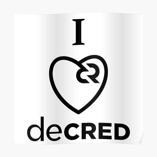 I love Decred v2 Poster