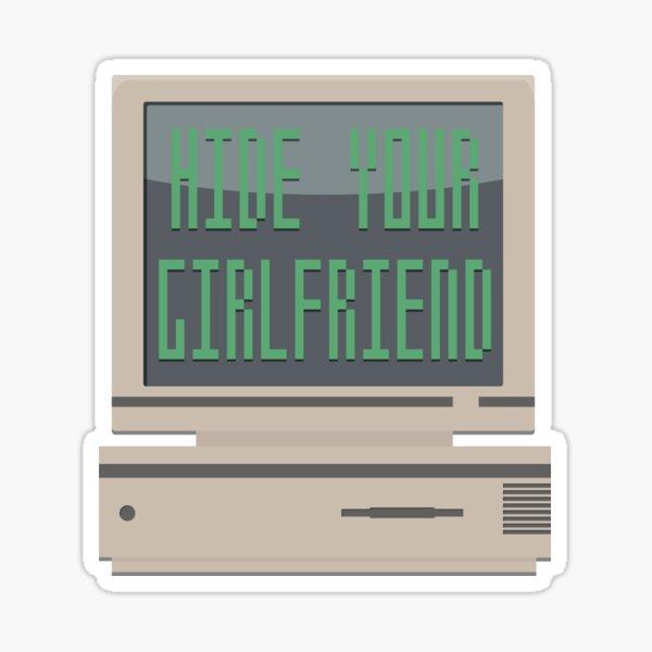 Hide Your Girlfriend Gaming Shirt Sticker