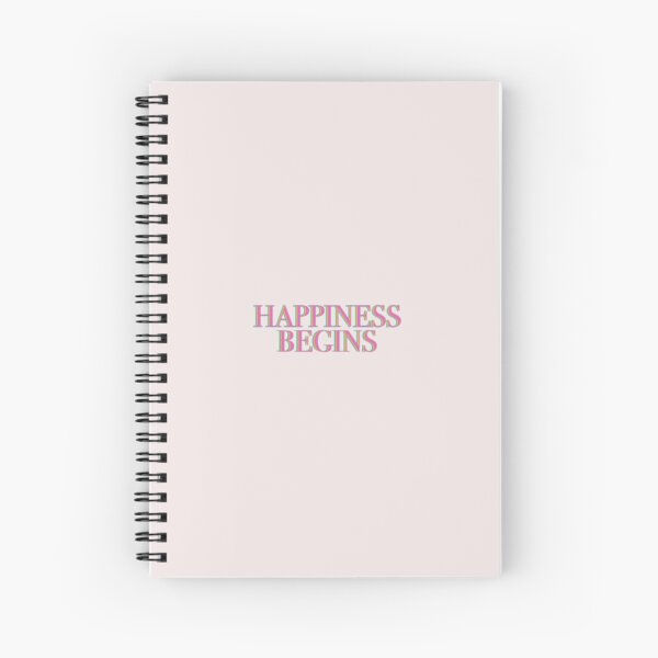 Happiness Begins  Spiral Notebook