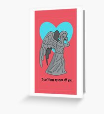 Keep my eyes off you Greeting Card