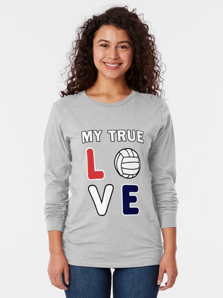 Alternate view of Volleyball My True Love Sportive V-Ball Team Gift. Long Sleeve T-Shirt