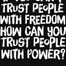Trust People by LibertyManiacs
