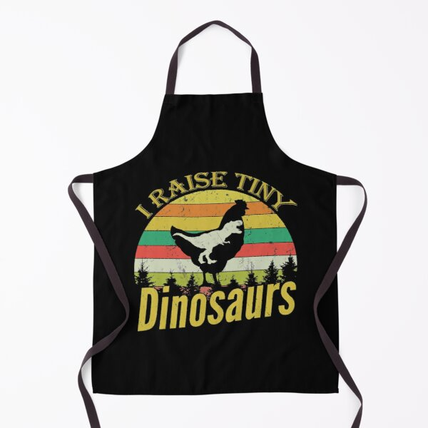 I Raise Tiny Dinosaurs, Vintage Chicken Lover Funny Apron