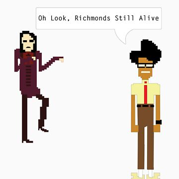 oh look, richmonds still alive by FrannyGlass