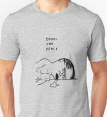 Drool For Peace T-Shirt