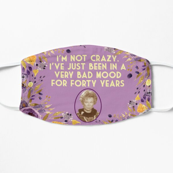 Steel Magnolias Movie Ousier Boudreaux Bad Mood Quote Southern Humor Mask