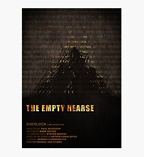 The Empty Hearse fan poster Photographic Print