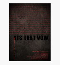 His Last Vow fan poster Photographic Print