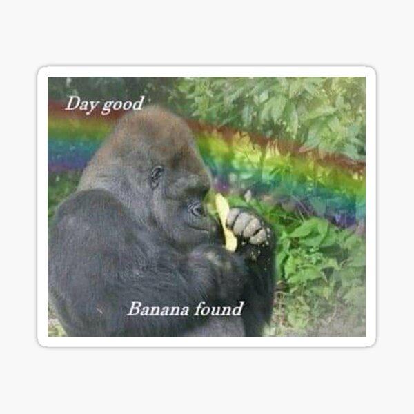 day good, banana found Sticker