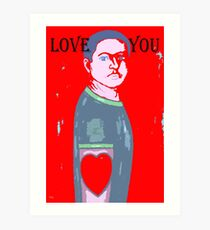 LOVE YOU 11 Art Print