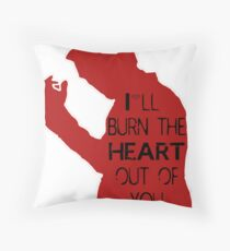 I'll burn the heart out of you - red  Throw Pillow