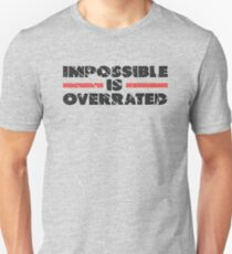 Impossible is Overrated | Washed Out Style T-Shirt