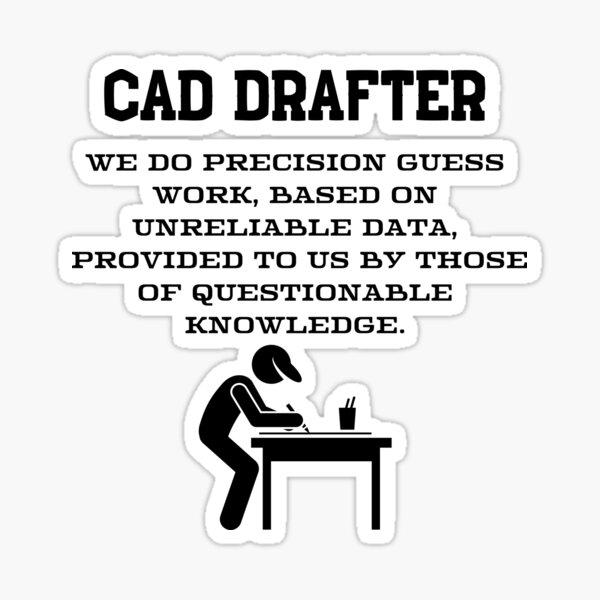 Cad Drafter T- shirt Sticker