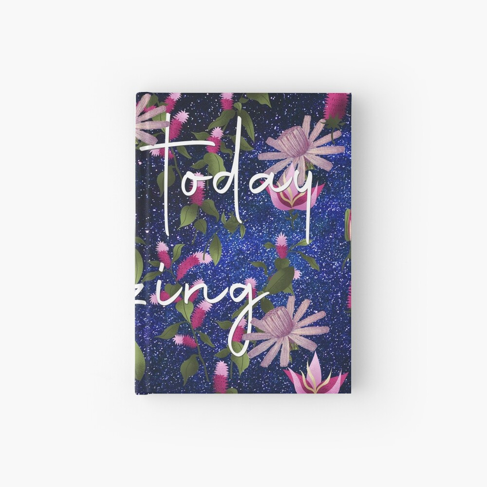 Make Today Amazing Bold Galactic Floral Print Hardcover Journal