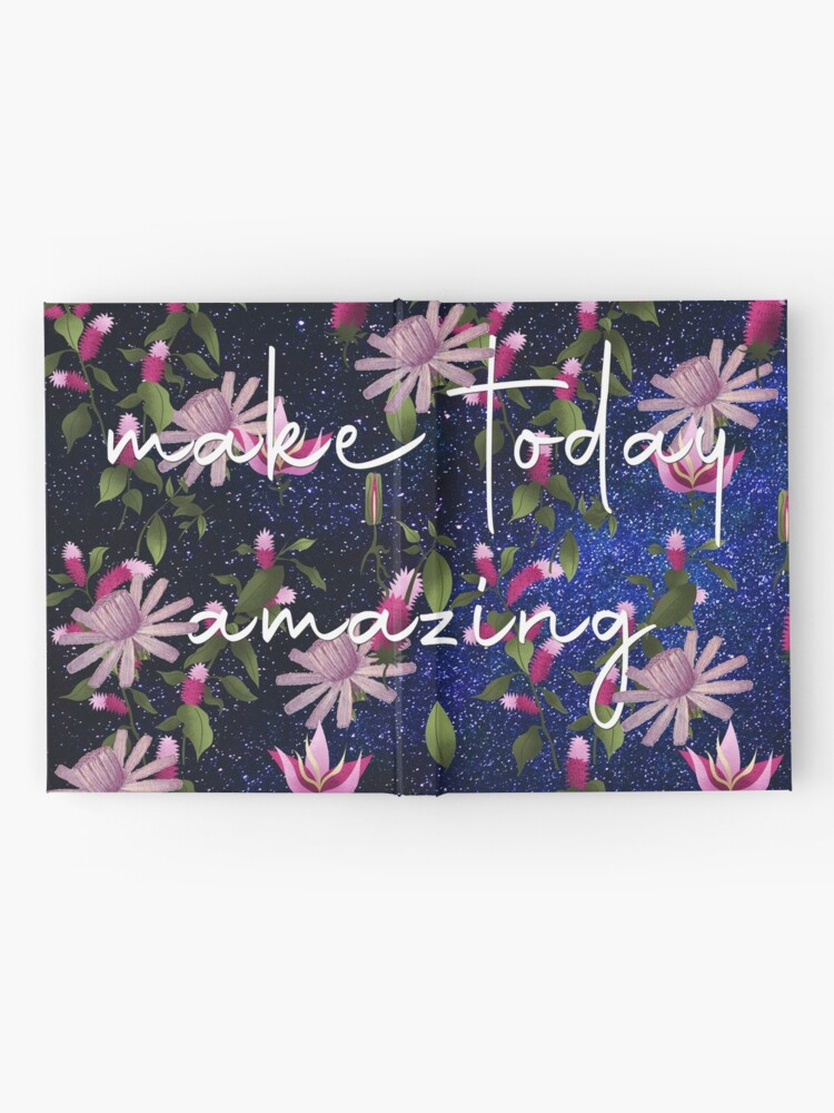 Alternate view of Make Today Amazing Bold Galactic Floral Print Hardcover Journal