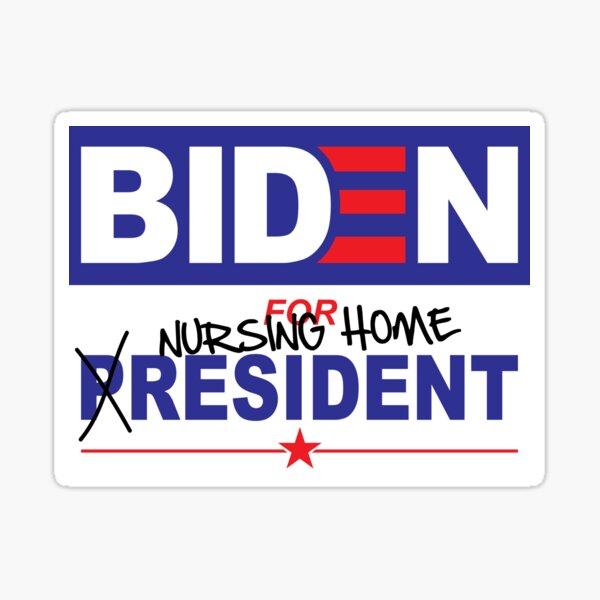 Biden for Nursing Home Resident Sticker