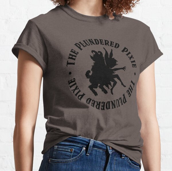 The Plundered Pixie Classic T-Shirt