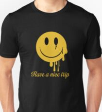 Have a nice trip Unisex T-Shirt
