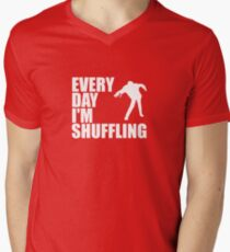 Everyday I'm shuffling. Men's V-Neck T-Shirt