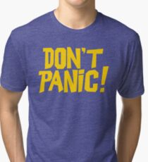 The Hitchhikers Guide to the Galaxy - Don't Panic Tri-blend T-Shirt