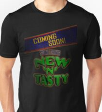 New 'N' Tasty! Unisex T-Shirt