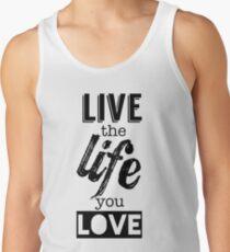 Live Life Love Tank Top