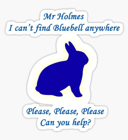 I Can't Find Bluebell Anywhere Sticker