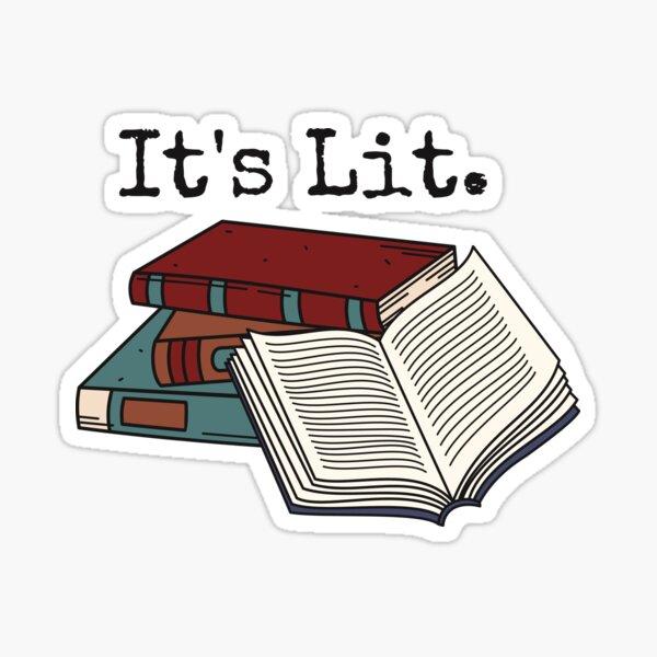 Its Lit Sticker